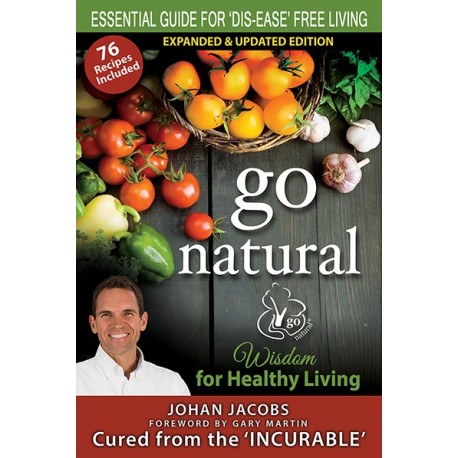 Go Natural: Wisdom for Healthy Living - J. Jacobs